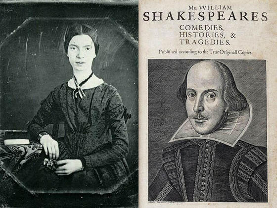 Two writers who took rather opposite paths to literary fame: Emily Dickinson and William Shakespeare.