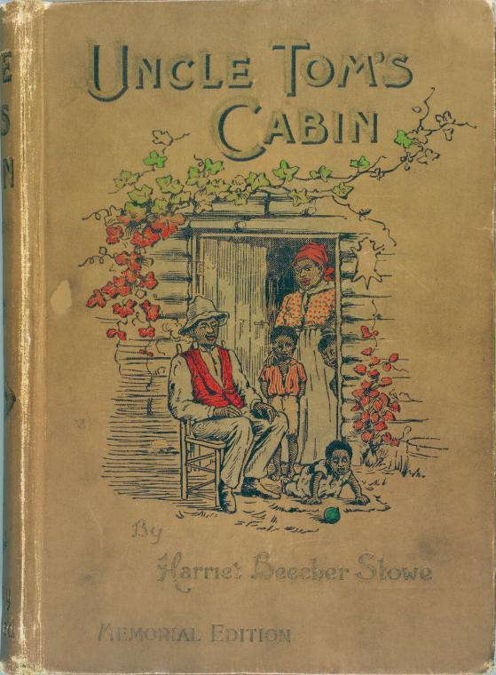 <i>Memorial Edition of Harriet Beecher Stowe's bestselling </i> Uncle Tom's Cabin<i>, 1897.</i> Photograph courtesy of the Schomburg Center for Research in Black Culture / New York Public Library