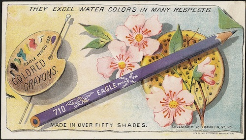 <i>Eagle Pencil Company colored crayon advertisement</i>. Image courtesy of Boston Public Library.