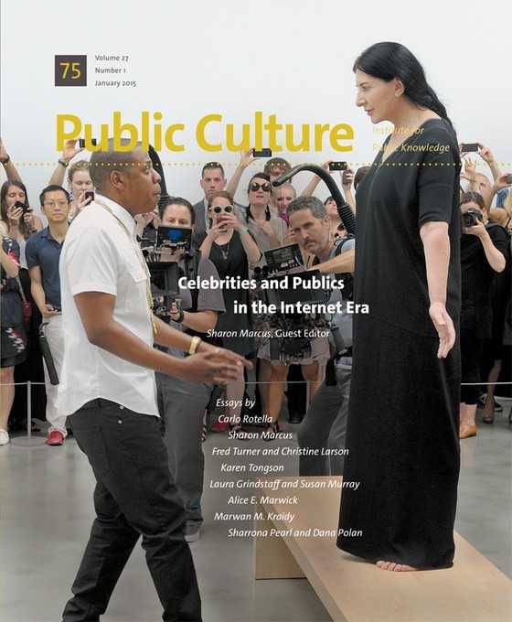 "Launch Event: Public Culture Special Issue ""Celebrities and Publics in the Internet Era"""