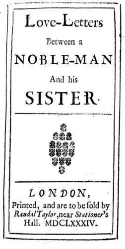 Aphra Behns <i>Love-Letters Between a Noble-Man and His Sister</i> (1684)