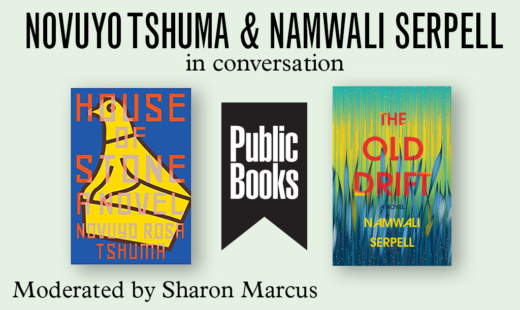 Novuyo Tshuma and Namwali Serpell in Conversation