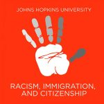 racism-immigration-and-citizenship-jhu